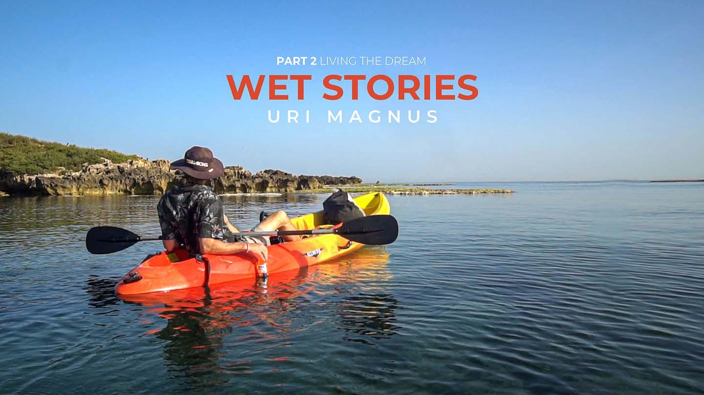 WET STORIES - URI MAGNUS PART 2