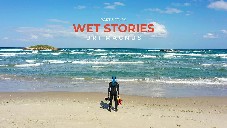 wet stories - uri magnus