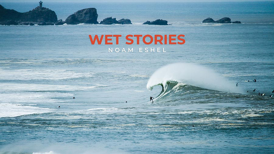 Wet Stories - Noam Eshel
